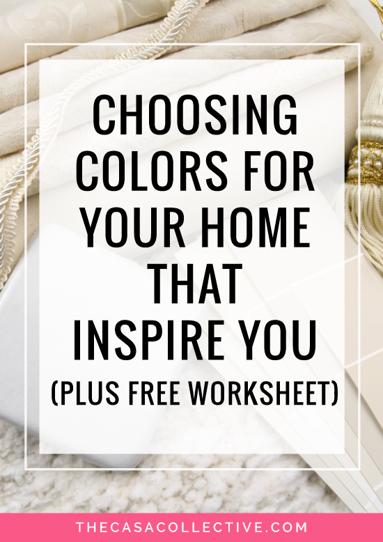 Choosing colors for rooms doesn't have to be overwhelming. Here are 4 things to consider when you're trying to choose the right paint colors for your home. | Choosing Colors for Your Home That Inspire You | #choosingcolors #interiordesign #interiordecorating #howtochoosecolors | TheCasaCollective.com
