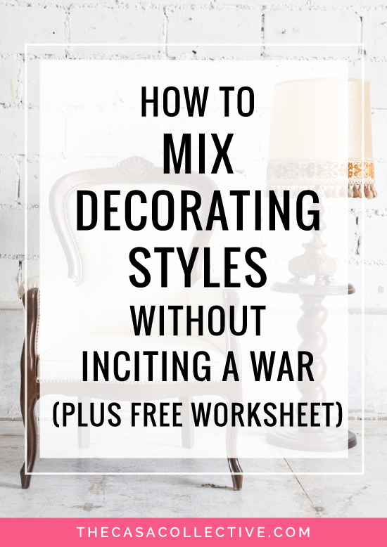 how to mix decorating styles without inciting a war