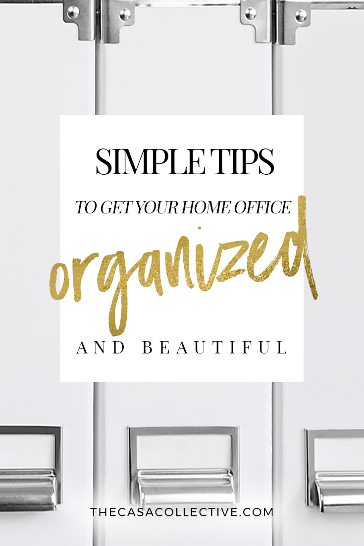 Office Organization Tips home office organization: 12 simple tips - the casa collective