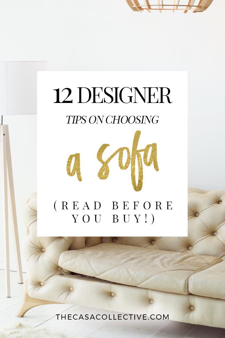Choosing A Sofa choosing a sofa: 12 designer tips to read before you buy