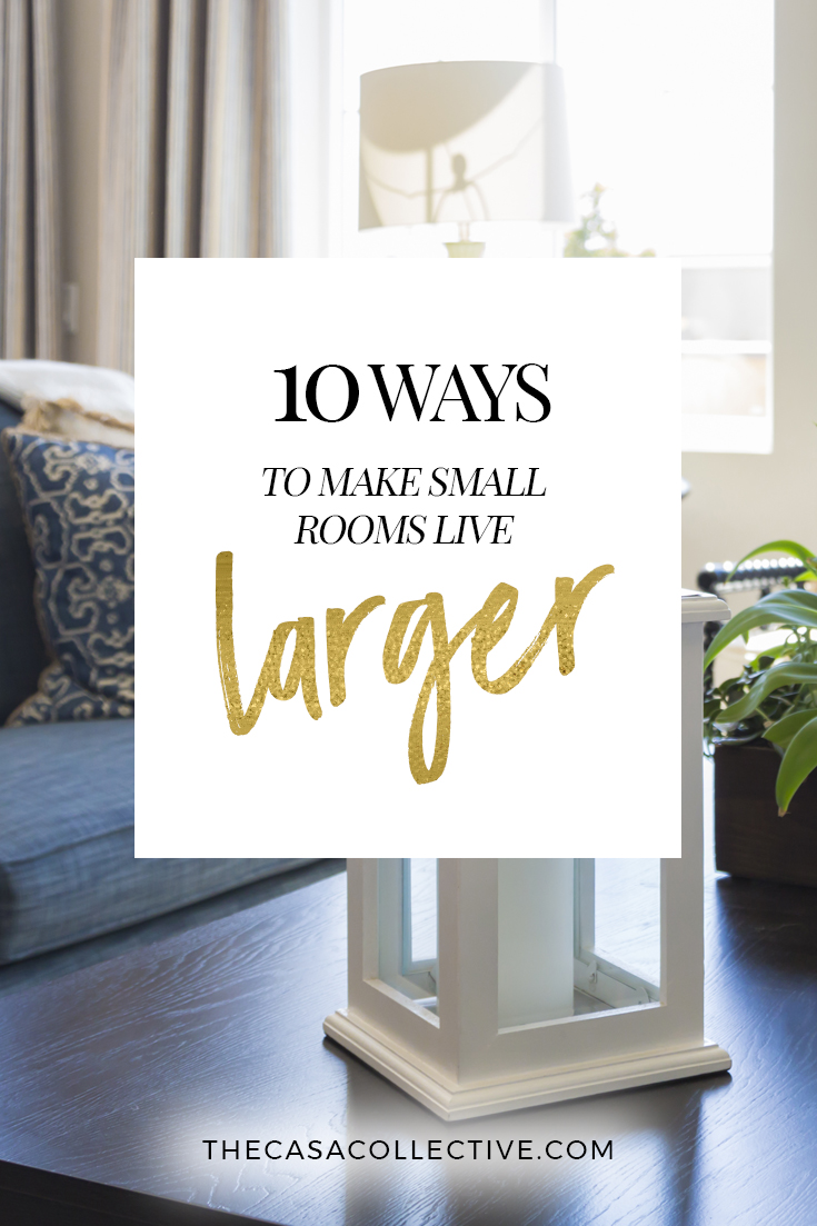Small Space Decorating: 10 Ways to Help Small Rooms Live Larger | Small space decorating offers its own challenges. These 10 tips will help those space-challenged rooms feel and live larger without knocking down any walls. | TheCasaCollective.com | #smallspacedecorating #smallspaces #decoratingsmallspaces #smalllivingrooms #smallkitchens #smallbedrooms #smalldiningrooms