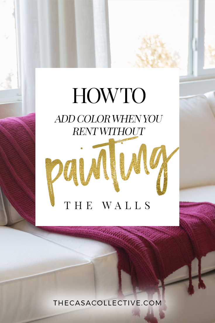 6 Ways to Add Color When You Rent Without Painting the Walls | Renting a place with plain white walls that you can't paint doesn't mean you can't add color. Here are six creative ways to add color when you rent. | TheCasaCollective.com | #addcolorwhenyourent #apartmentdecorating #color #decoratingwithcolor #apartmentdecor #decoratingrental