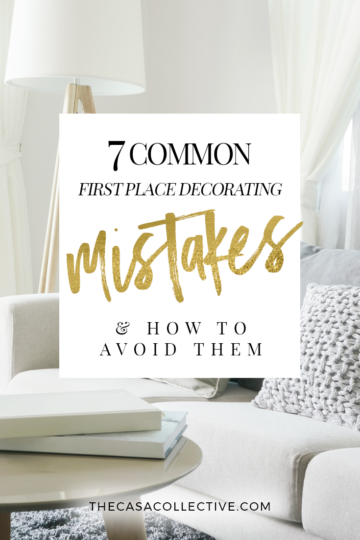 One of the best parts of moving into your first apartment is making it your own, but it's easy to fall into some frustrating traps. Here's how to avoid some common first apartment decorating mistakes to get the results you want. | TheCasaCollective.com | #apartmentdecoratingmistakes #firstapartment #decoratingmistakes #apartmentdecorating