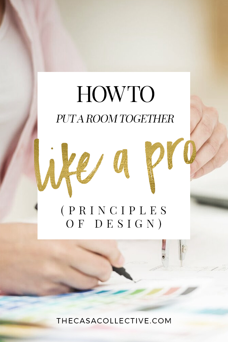 These basic principles of design will help you to decorate your home like a pro. Find out how designers put it all together to create those fabulous spaces.   Principles of Design: How to Put a Room Together Like a Pro   TheCasaCollective.com   #principlesofdesign #interiordesign #interiodecorating
