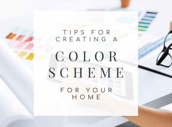 Tips for Creating the Perfect Color Scheme for Your Home