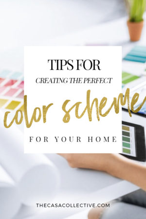 Ever wonder how designers put together a successful color scheme? Read these tips to find out how you can create the perfect color scheme for your home. | TheCasaCollective.com | #colorscheme #creatingcolorscheme #color #choosingcolors #interiordesign