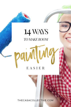 Room Painting Tips: 14 Ways to Make it Easier | Paint can transform a room, but it's not always an easy job. Before you begin your next project, read these 14 room painting tips to help make it easier. | #paintingtips #roompaintingtips | TheCasaCollective.com