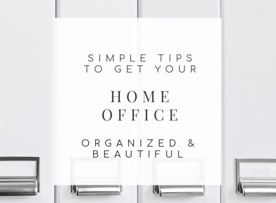 Home Office Organization: 12 Simple Tips