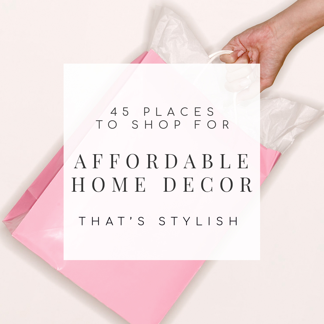 45 places to shop for affordable home decor for Affordable home accessories