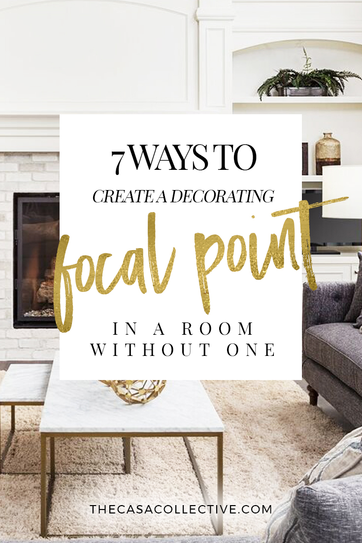 Every room needs a focal point but what if your room lacks one here