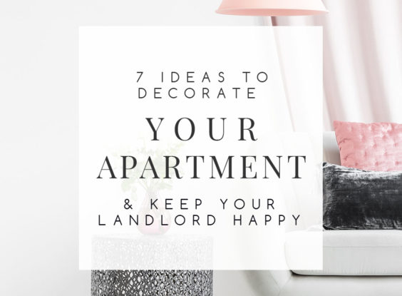 These 7 apartment decorating ideas will help you create a space full of personality and keep your landlord happy at the same time. Even with limited options to alter your space, you can still have a fabulous place that you love to call home. | TheCasaCollective.com | #rentaldecoratingideas #rentaldecorating #decoratingrentals #apartmentdecoratingideas #apartmentdecorating