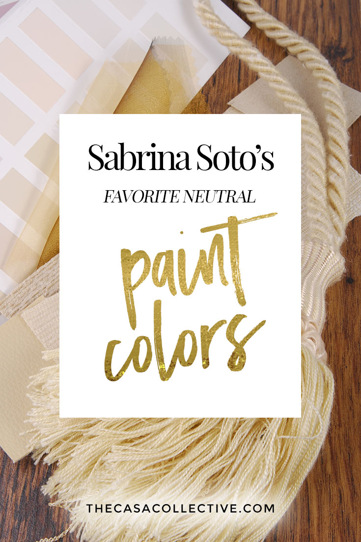Choosing paint color is easier when you have the help of a professional designer! Here's a list of HGTV designer Sabrina Soto's favorite neutral paint colors. | TheCasaCollective.com | #choosingpaintcolor #paintcolor #neutralpaintcolors #sabrinasotofavoritepaintcolors
