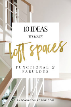 A loft space can sometimes pose a challenging decorating dilemma. What do you do with that undefined space? I've put together 10 ways that you can use this awkward area that will have you wondering how you lived without it.   TheCasaCollective.com   #loftspaces #landingspaces #interiordecorating #interiordesign
