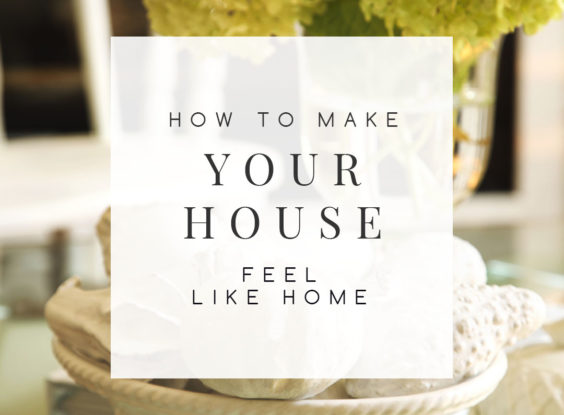 7 Designers Share How to Make Your House Feel Like Home