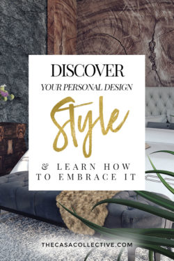 Discover your personal design style and find out why it's so important to embrace it when decorating your home. It's not about following trends, a friend's advice, or copying your favorite influencer. It's about understanding what you like and being true to that.   TheCasaCollective.com   #designstyle #decoratingstyle #personaldesignstyle #interiordesignstyle