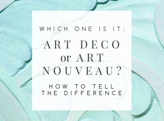 Decorating Style: The Difference Between Art Deco and Art Nouveau