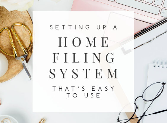 10 Tips for Setting Up a Home Filing System
