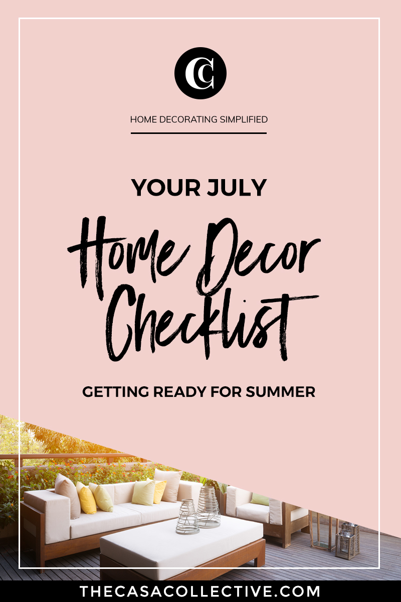 Ready to spruce your home up for the summer? Check out the ideas on this July home decor checklist for some actionable inspiration. | TheCasaCollective.com | #Julyhomedecorchecklist #Julychecklist #thingstodoinJuly #interiordecorating #interiordesign #decoratingblog #affiliatelink