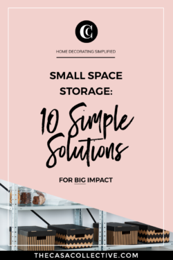 Need more storage in your small space? Try these 10 simple but effective small space storage ideas that are both stylish and functional.   TheCasaCollective.com   #smallspacestorage #smallspaceorganization #smallspaces #storage #interiordecorating #interiordesign #decoratingblog #affiliatelink